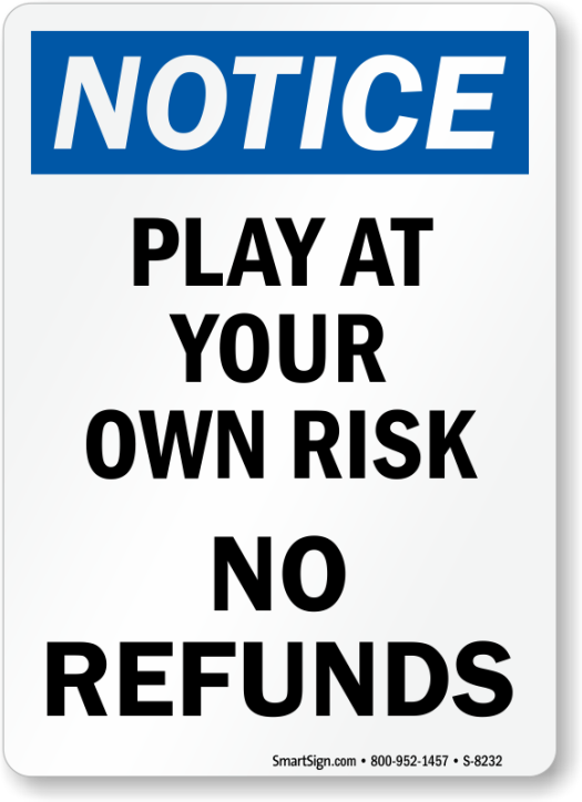 notice-play-at-risk-sign-s-8232